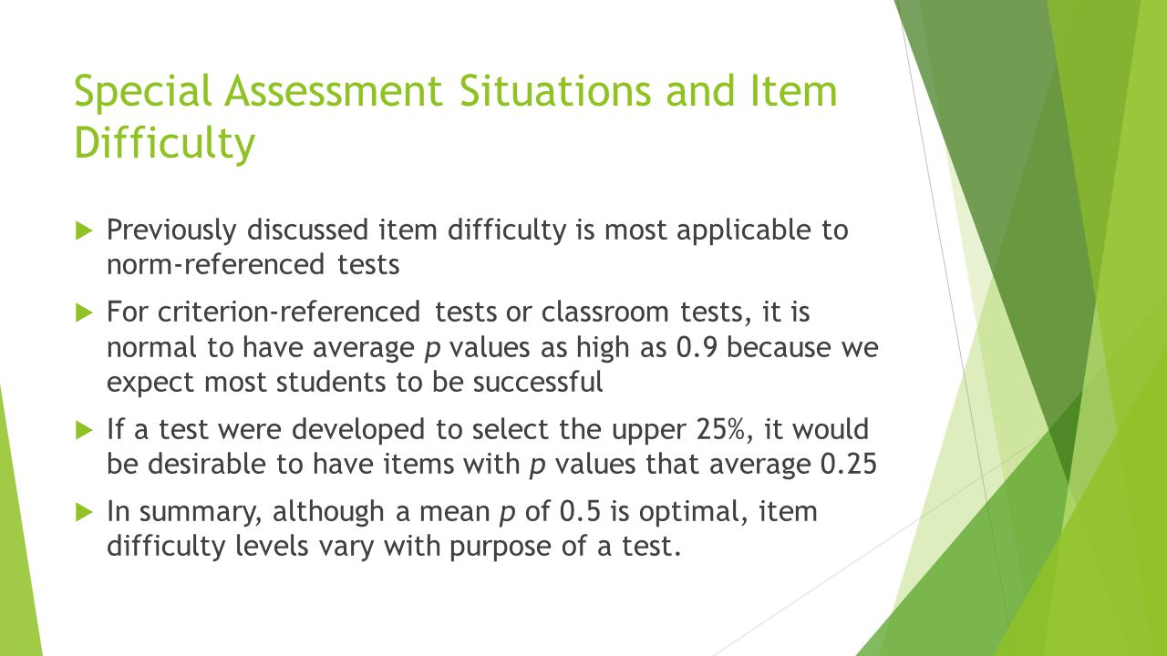 Special Assessment Situations and Item Difficulty
