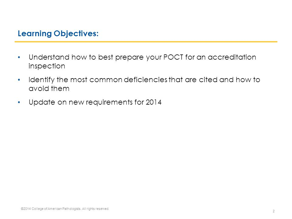 Learning Objectives: Understand how to best prepare your POCT for an accreditation inspection.