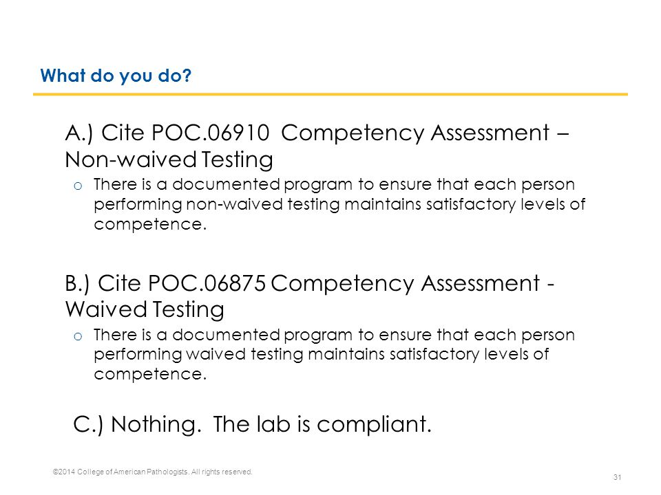 B.) Cite POC.06875 Competency Assessment - Waived Testing