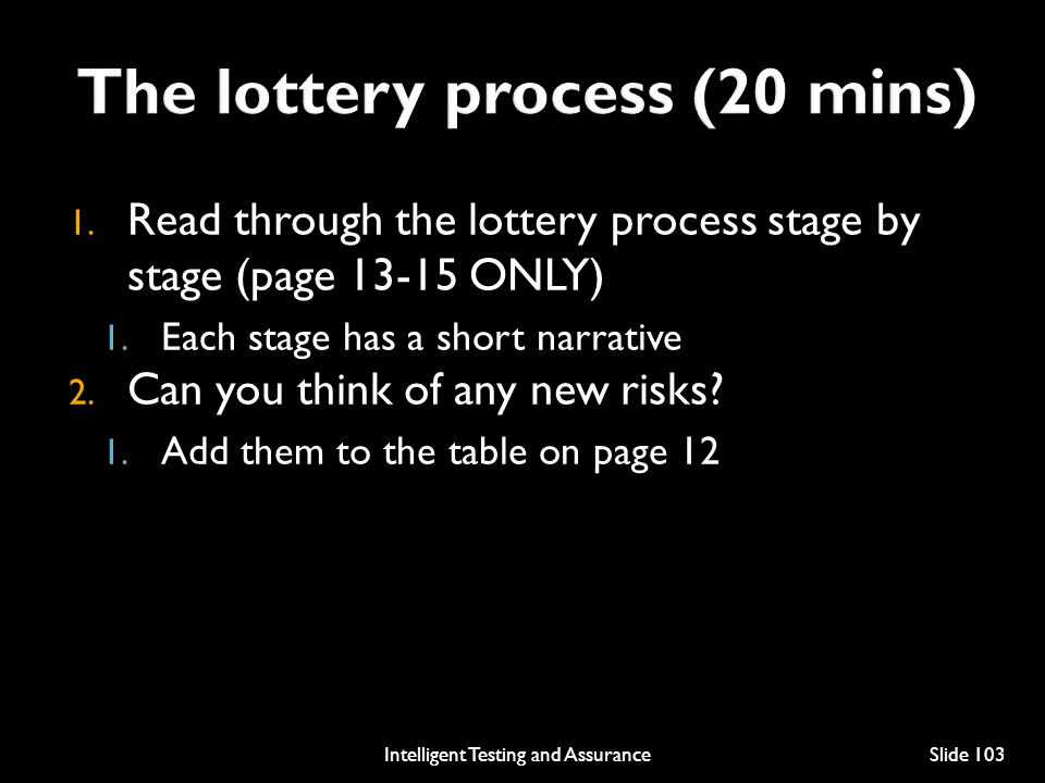 The lottery process (20 mins)