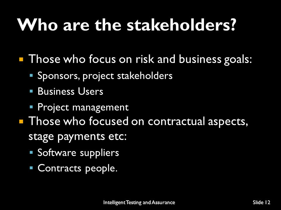 Who are the stakeholders