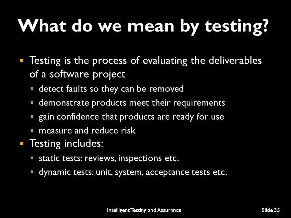 What do we mean by testing