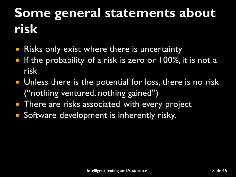 Some general statements about risk