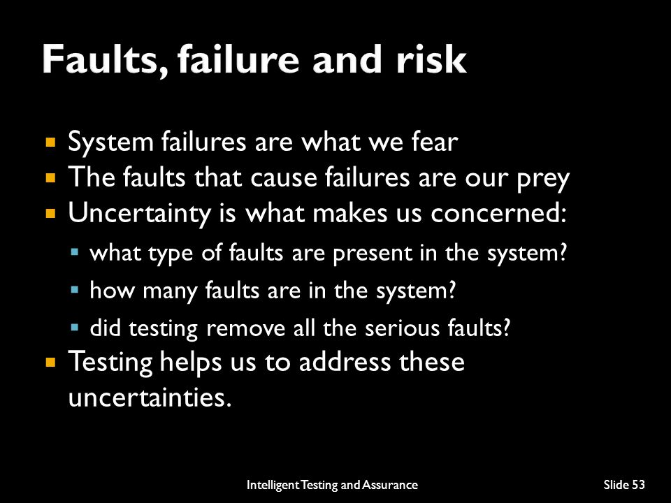 Faults, failure and risk