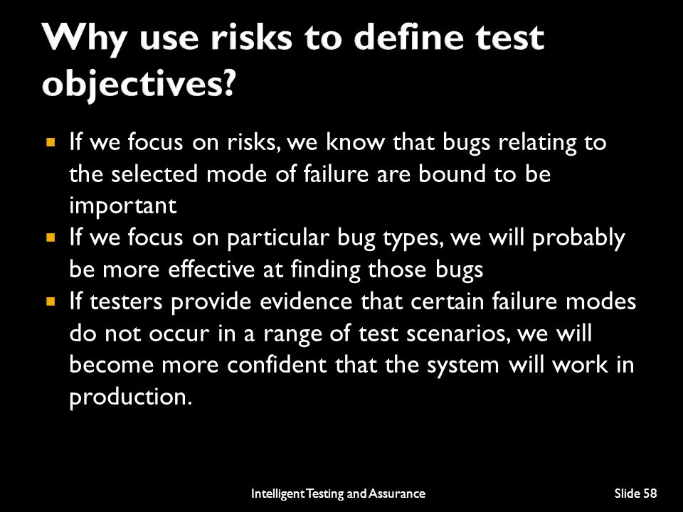 Why use risks to define test objectives