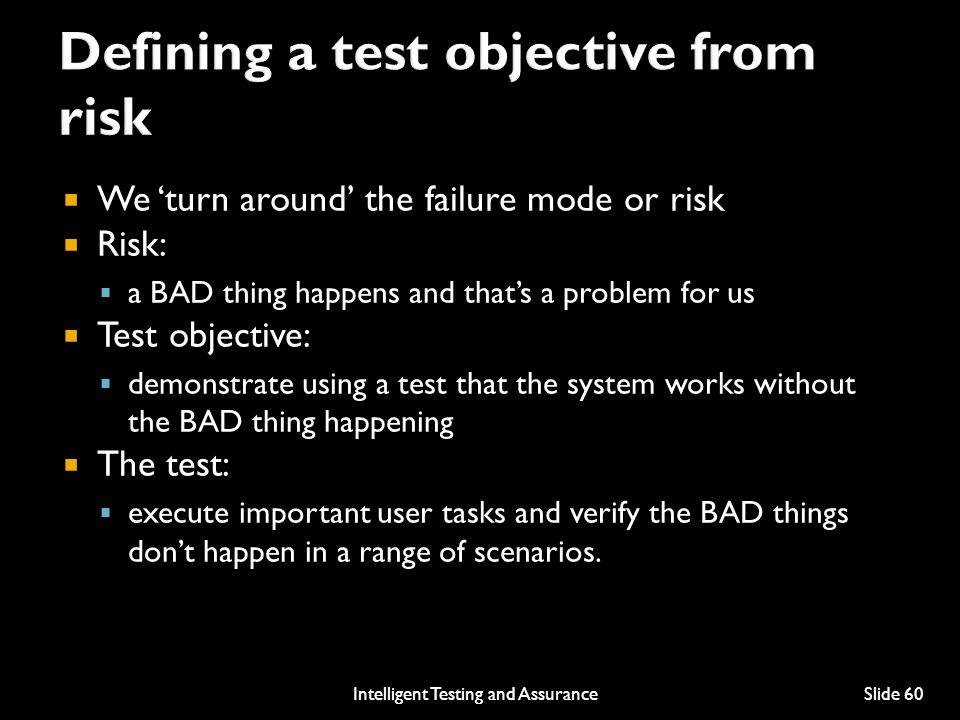Defining a test objective from risk