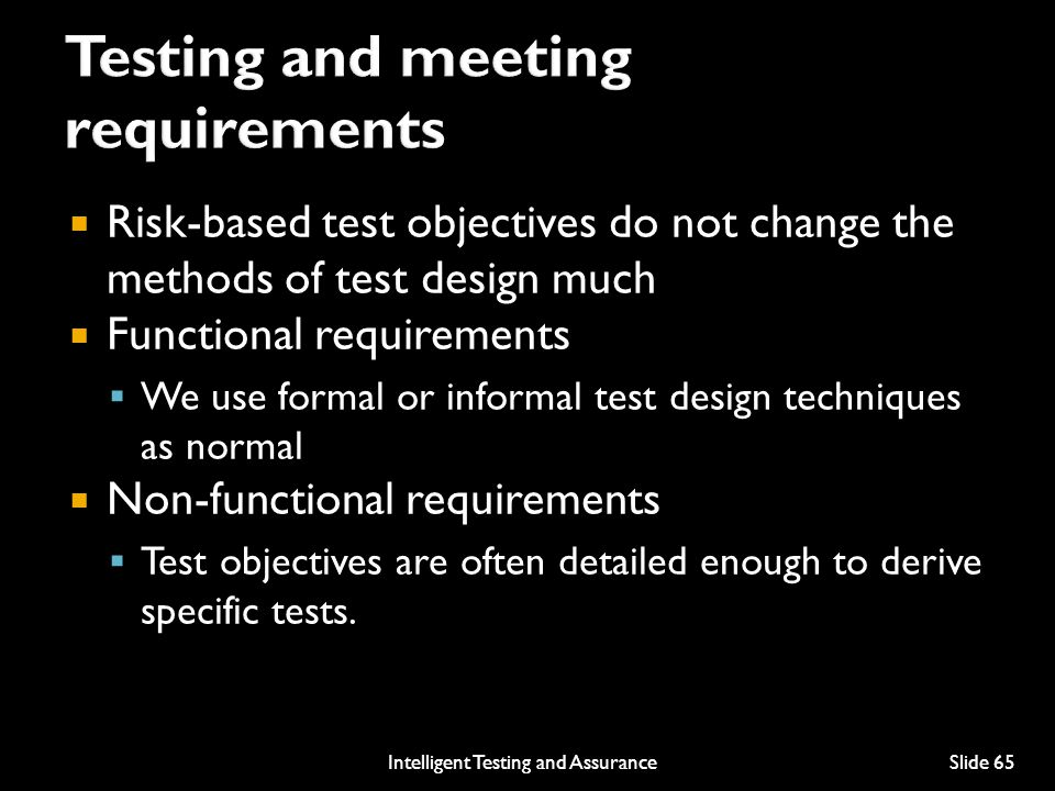Testing and meeting requirements