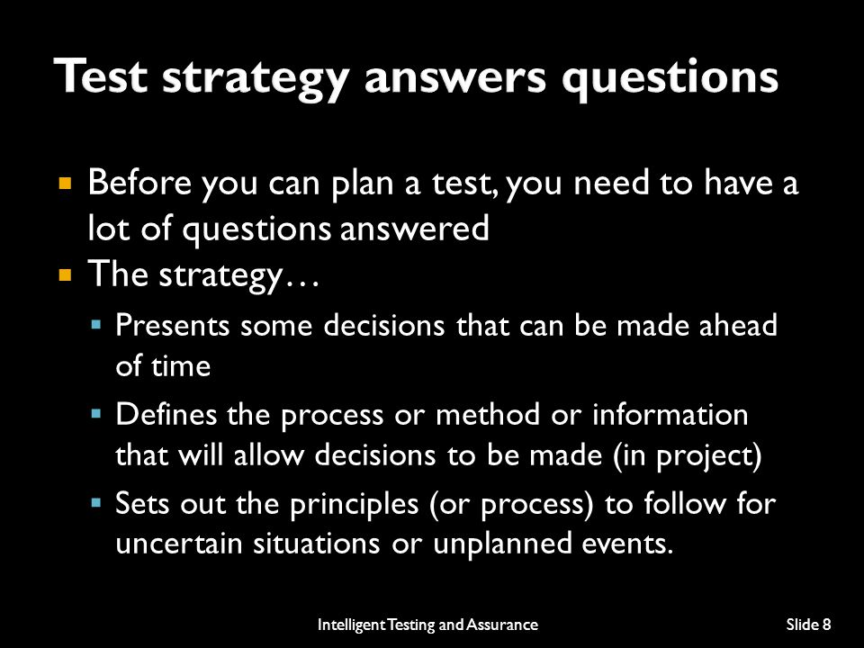 Test strategy answers questions