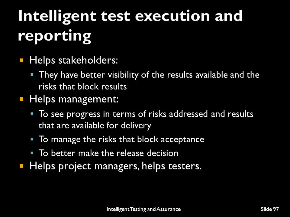 Intelligent test execution and reporting