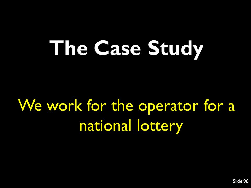 We work for the operator for a national lottery