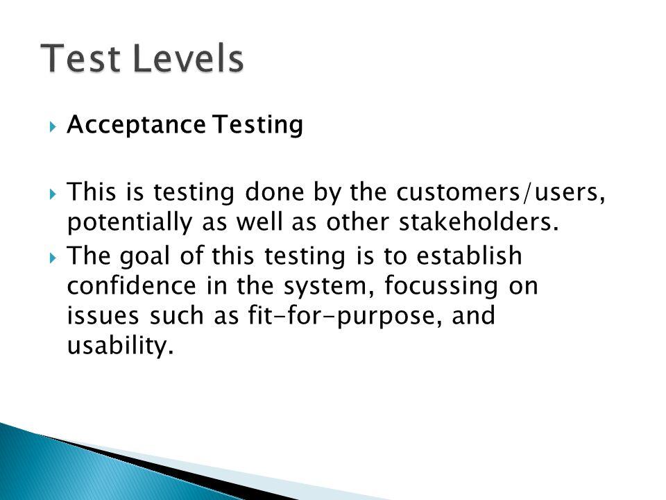 Test Levels Acceptance Testing