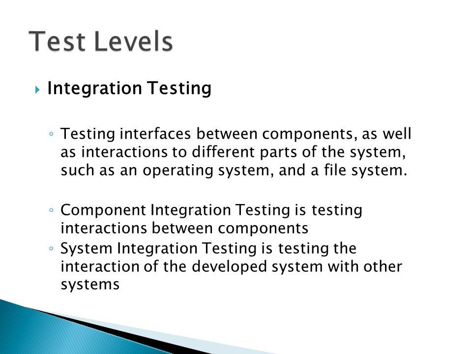 Test Levels Integration Testing