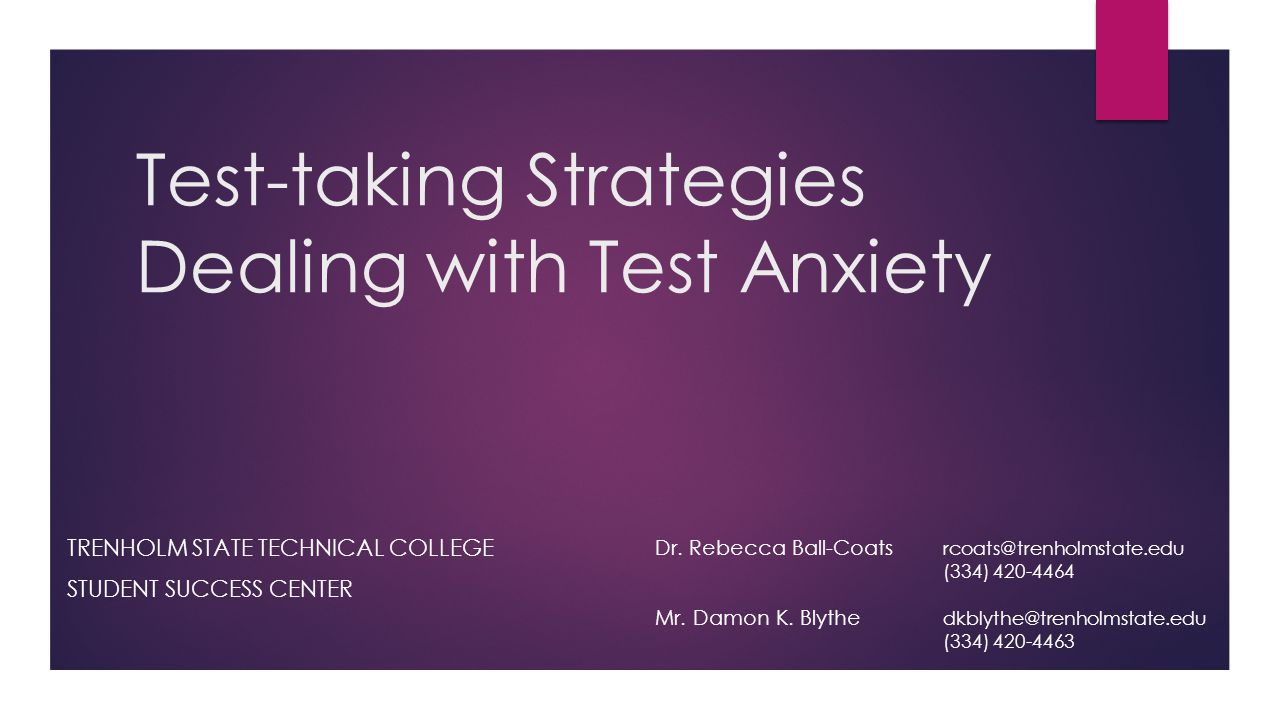 Test-taking Strategies Dealing with Test Anxiety
