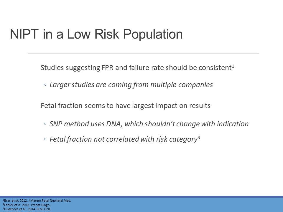 NIPT in a Low Risk Population