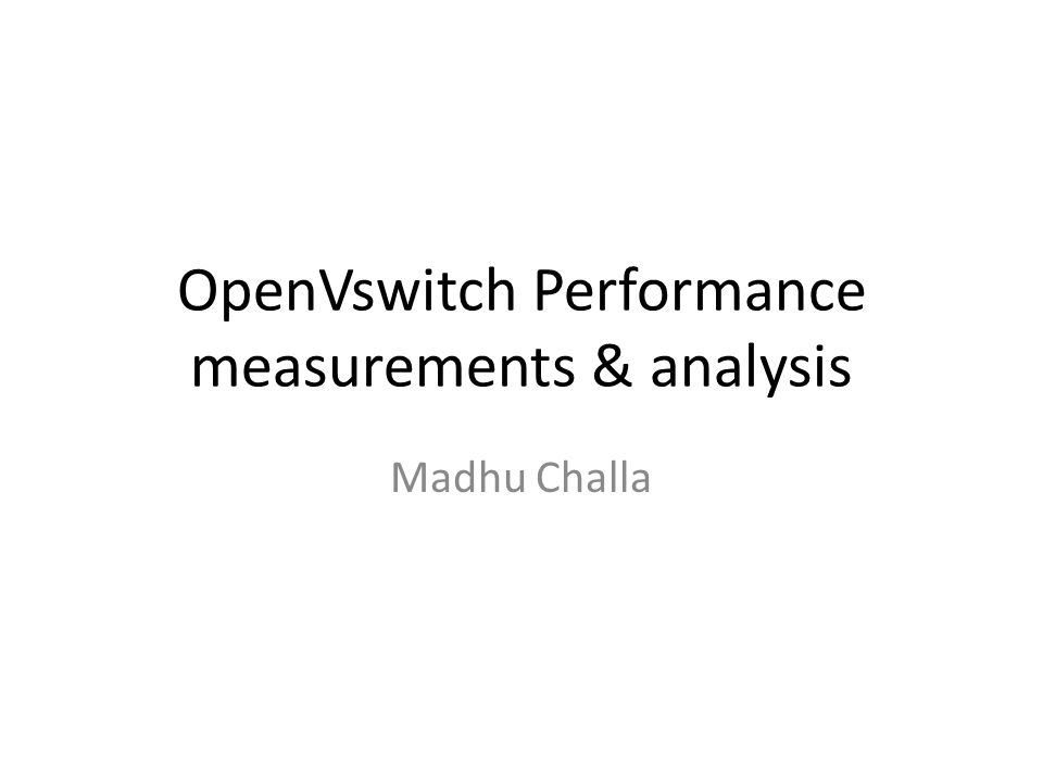 OpenVswitch Performance measurements & analysis