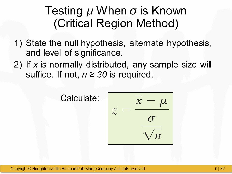 Testing µ When σ is Known (Critical Region Method)