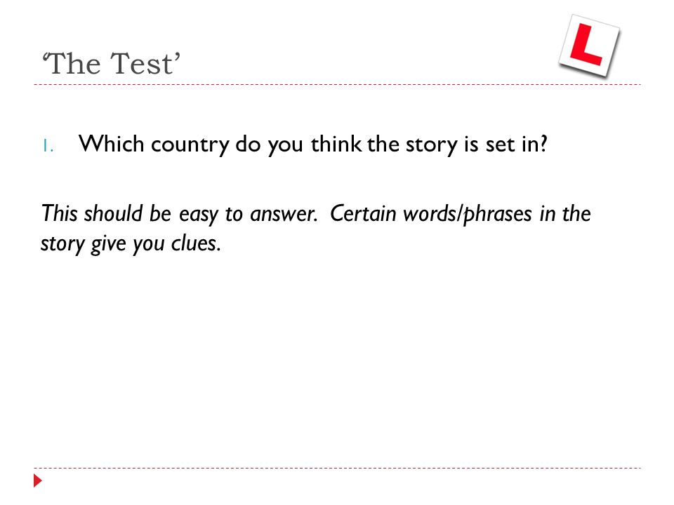 'The Test' Which country do you think the story is set in