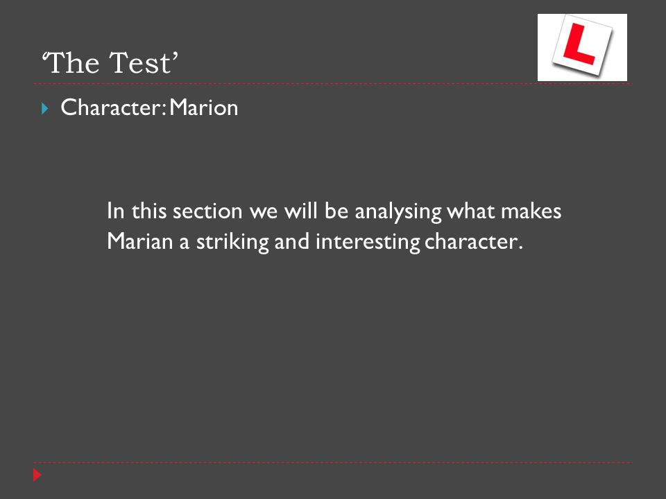 'The Test' Character: Marion