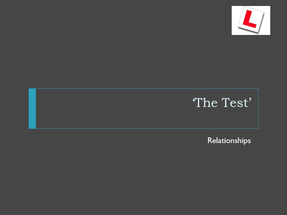 'The Test' Relationships