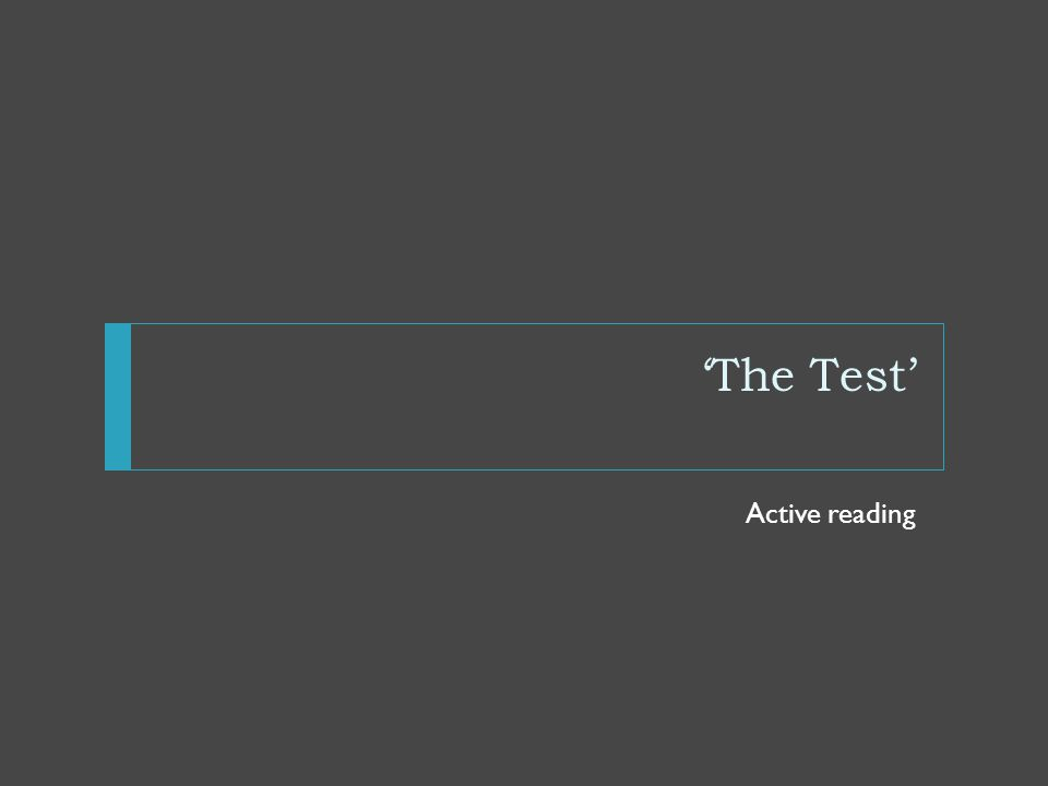'The Test' Active reading