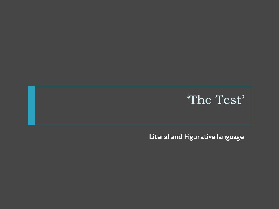 'The Test' Literal and Figurative language
