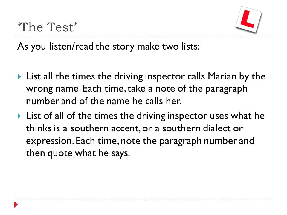 'The Test' As you listen/read the story make two lists: