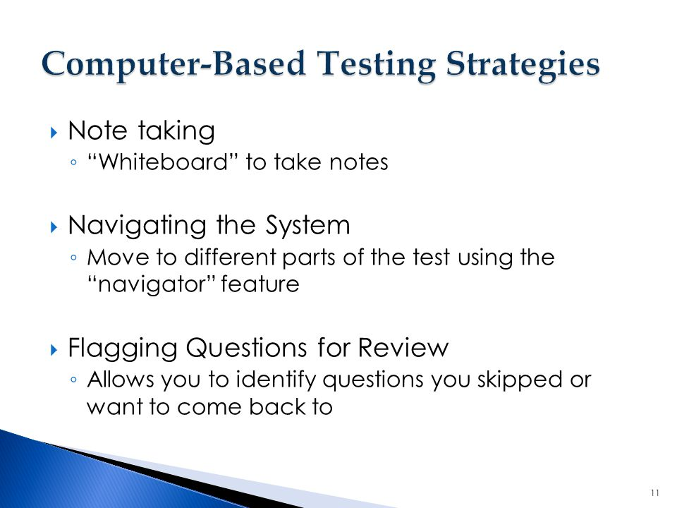 Computer-Based Testing Strategies