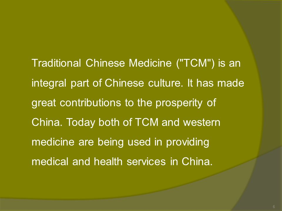 Traditional Chinese Medicine ( TCM ) is an integral part of Chinese culture.