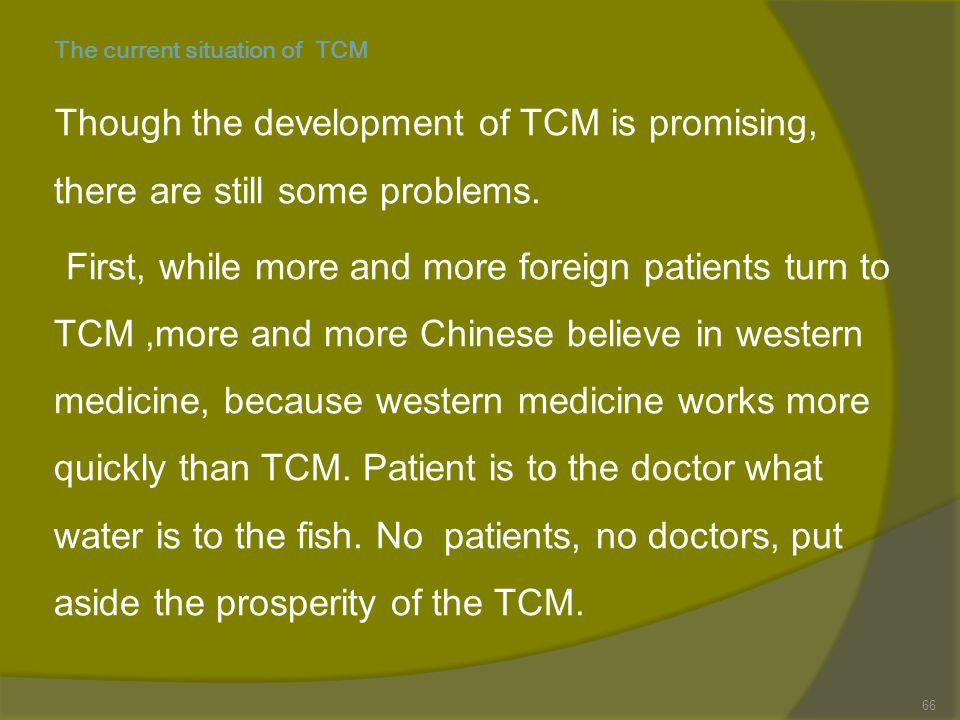 The current situation of TCM