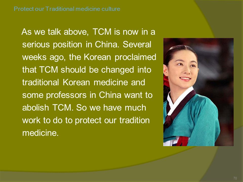Protect our Traditional medicine culture