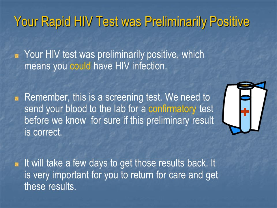 Your Rapid HIV Test was Preliminarily Positive