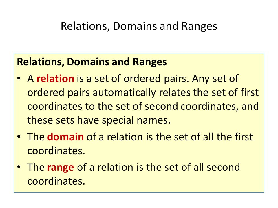 Relations, Domains and Ranges
