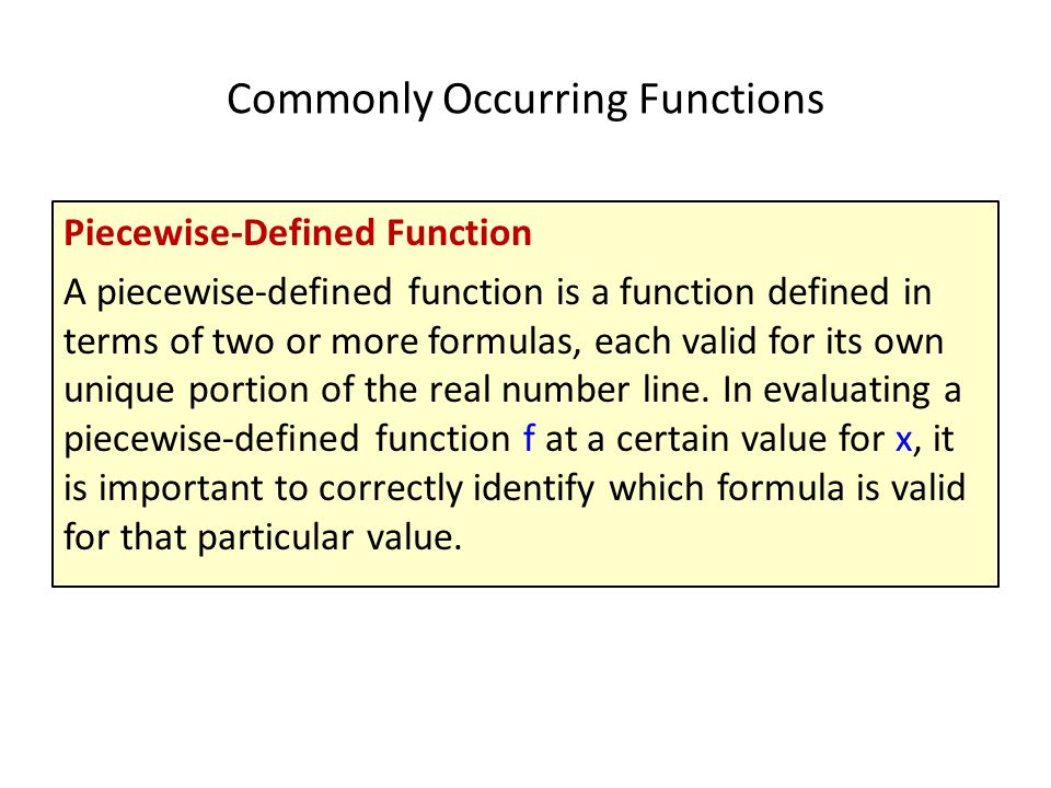Commonly Occurring Functions