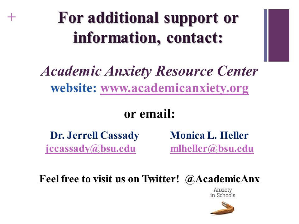 For additional support or information, contact: