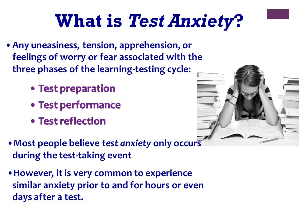 What is Test Anxiety Test preparation Test performance