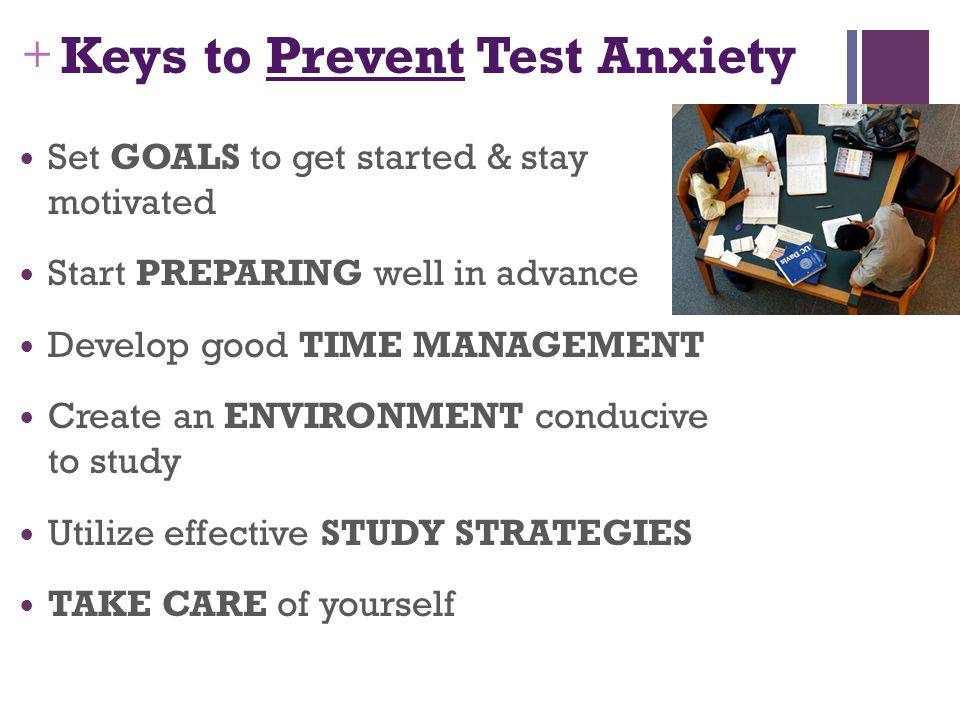 Keys to Prevent Test Anxiety