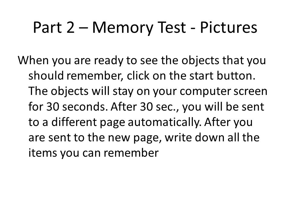 Part 2 – Memory Test - Pictures