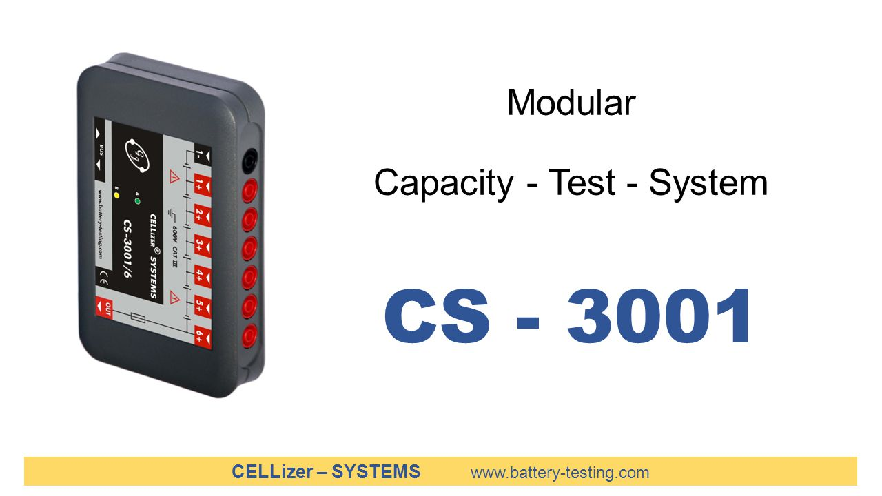 Modular Capacity - Test - System CS - 3001