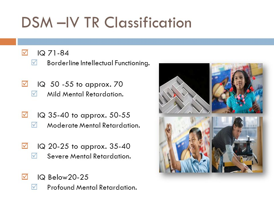 DSM –IV TR Classification
