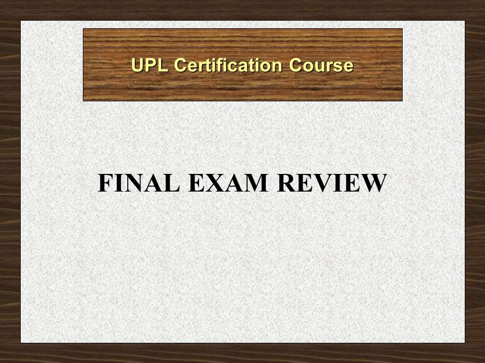 UPL Certification Course