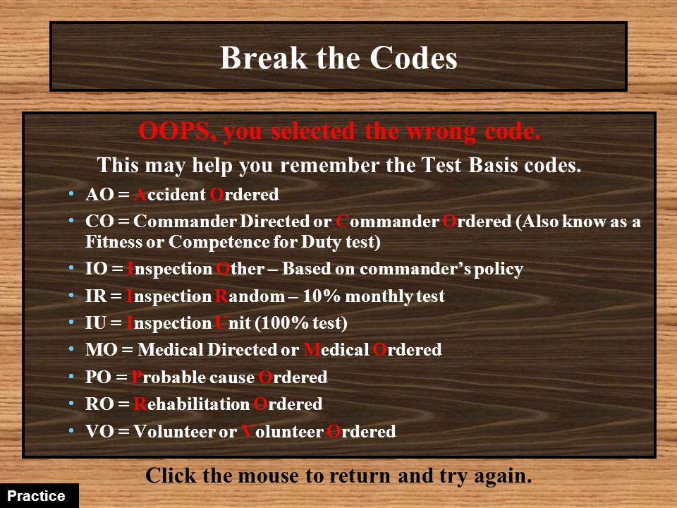 Break the Codes OOPS, you selected the wrong code.
