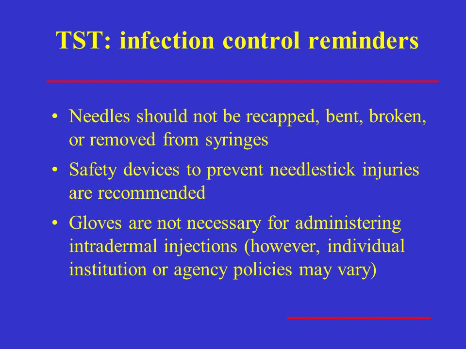 TST: infection control reminders