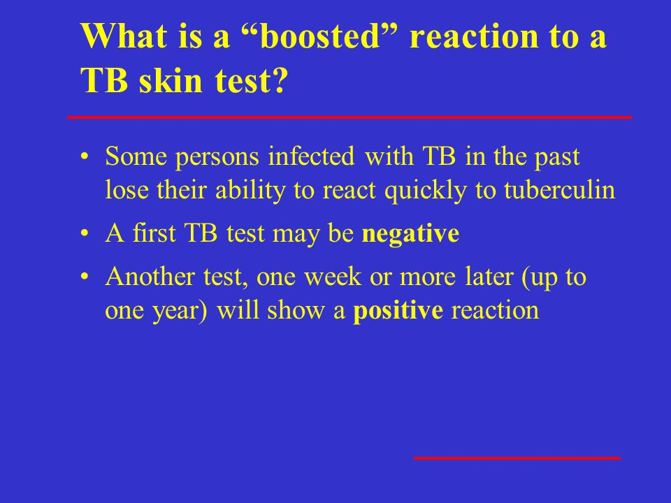 What is a boosted reaction to a TB skin test