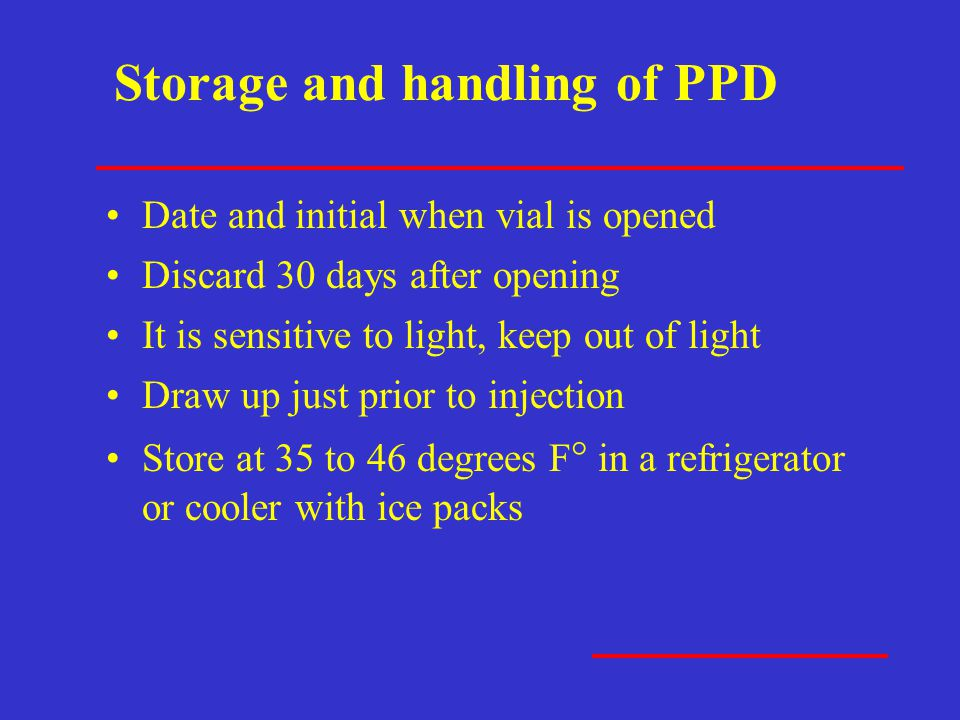 Storage and handling of PPD