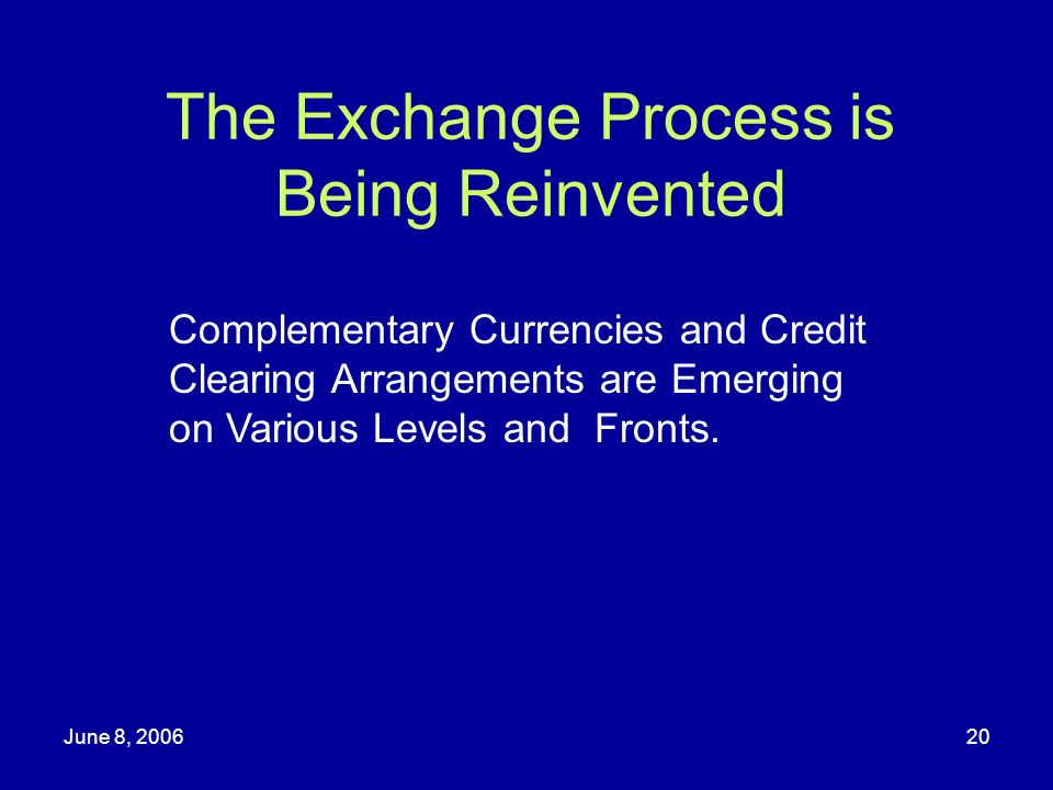 The Exchange Process is Being Reinvented