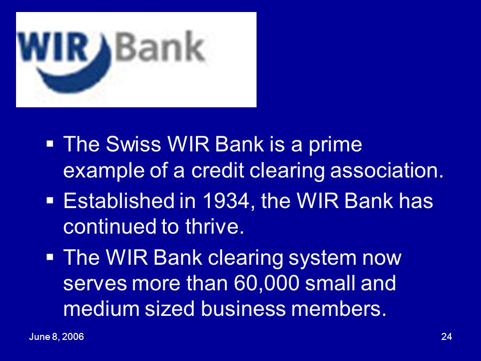 Established in 1934, the WIR Bank has continued to thrive.