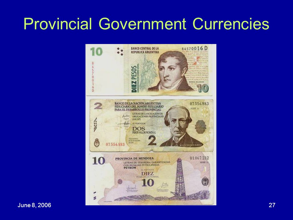 Provincial Government Currencies