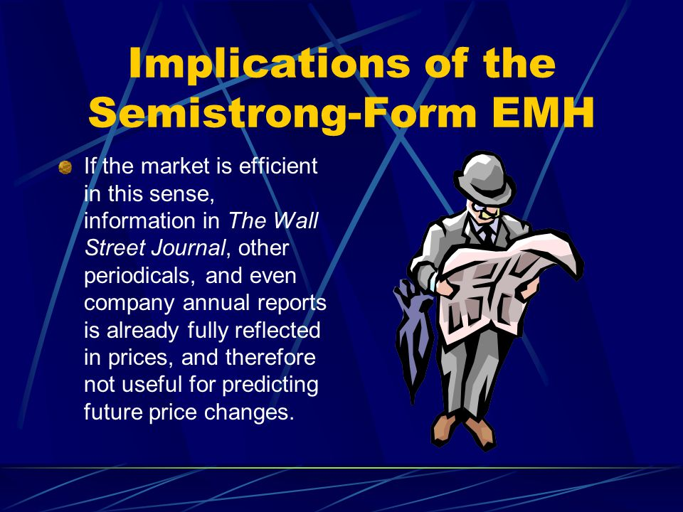 Implications of the Semistrong-Form EMH
