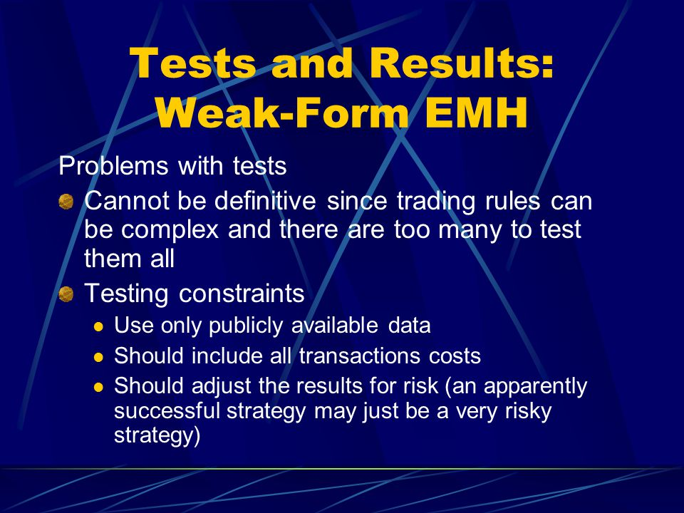 Tests and Results: Weak-Form EMH