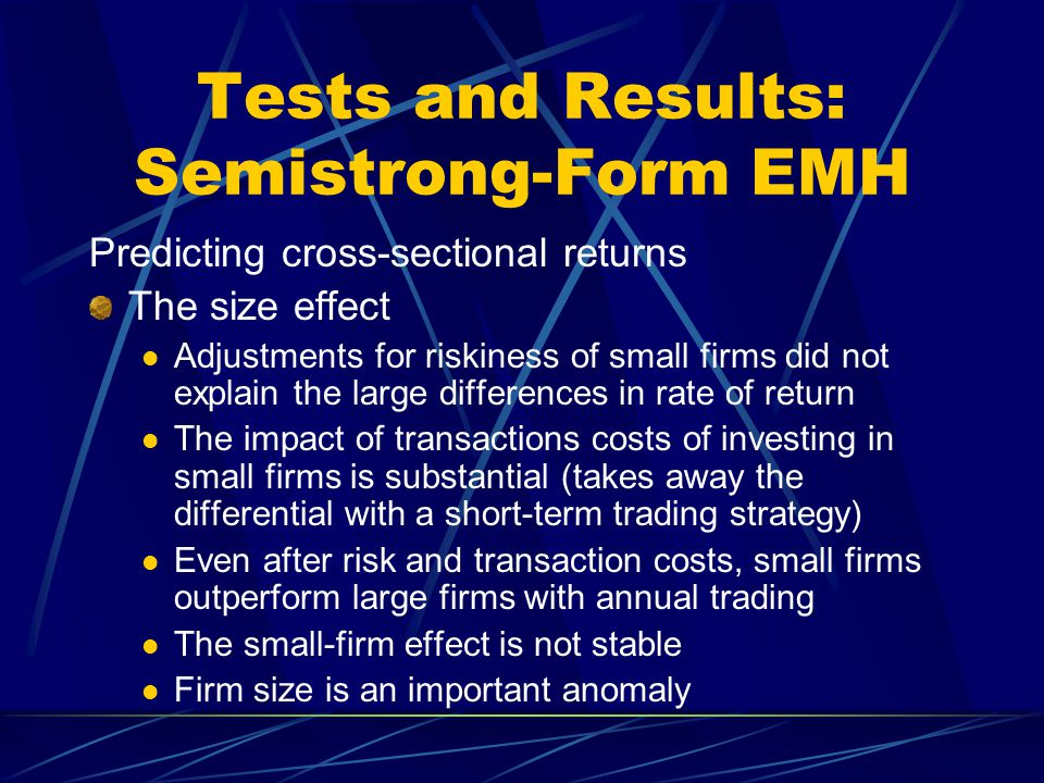Tests and Results: Semistrong-Form EMH